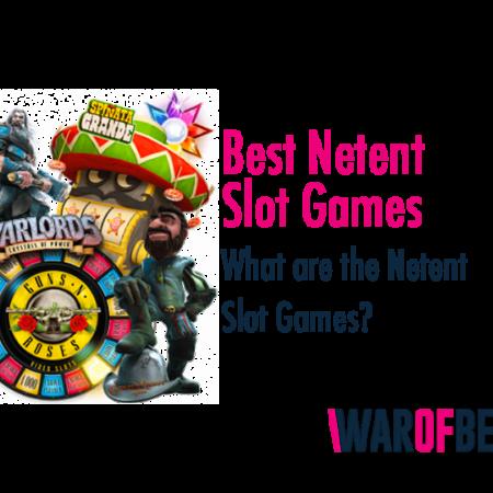 Best Netent Slot Games