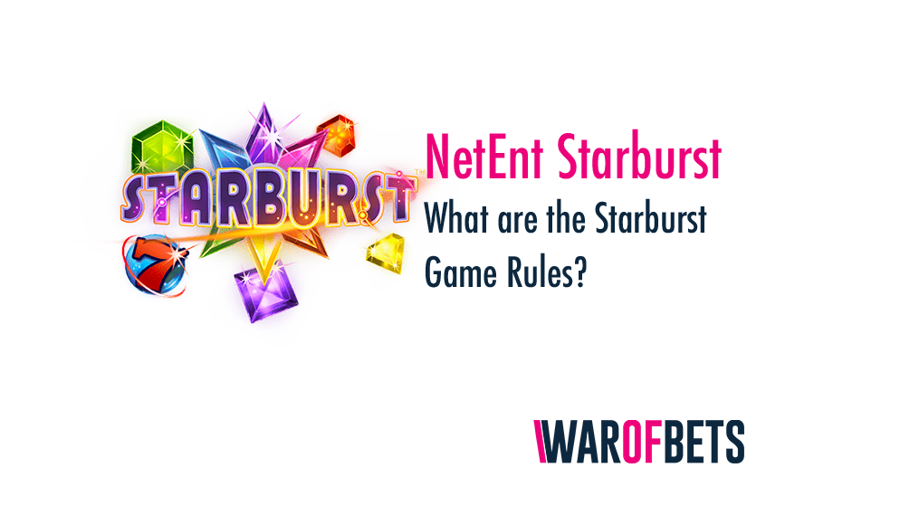 How to Play Starburst Slot Game? What is Starburst?