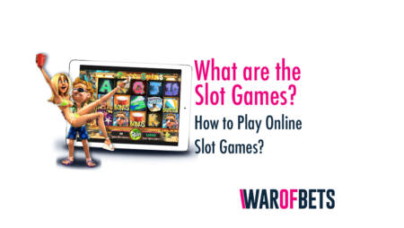 What are Slot Games? How to Play Online Slot Games?
