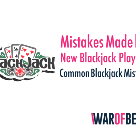 Mistakes Made by New Blackjack Players