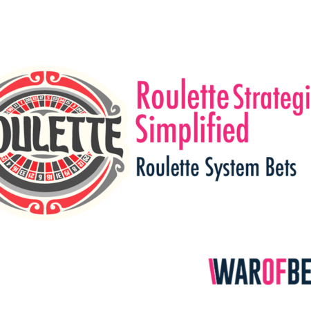 Roulette Strategies Simplified