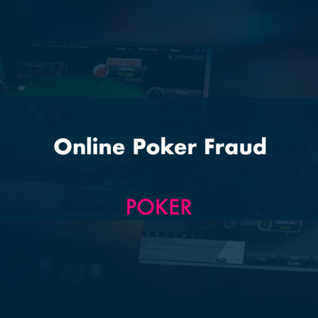 Online Poker Fraud