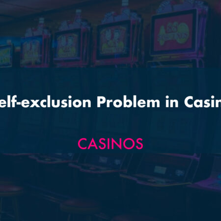 Self-exclusion Problem in Casino