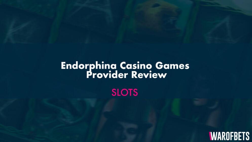 Endorphina Casino Games Provider Review