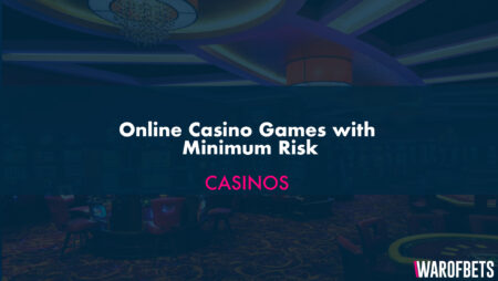 Online Casino Games with Minimum Risk