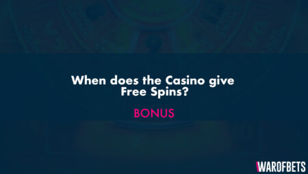 When does the Casino give Free Spins?