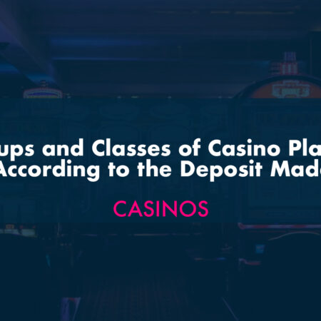 Groups and Classes of Casino Players According to the Deposit Made