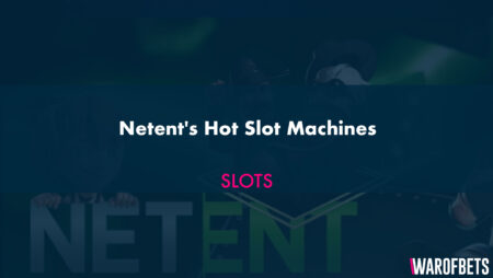 Netent's Hot Slot Machines