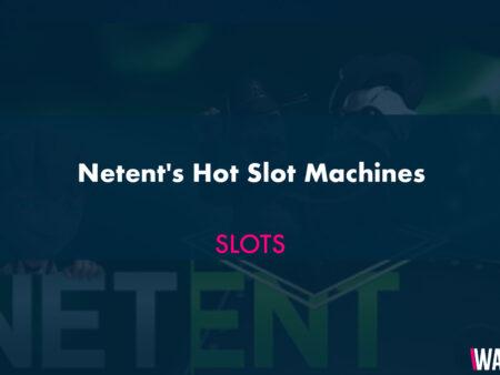 Netent's Hot Slot Machines