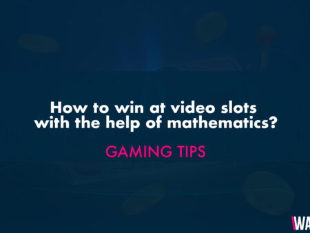 How to Win at Video Slots with help of Mathematics?