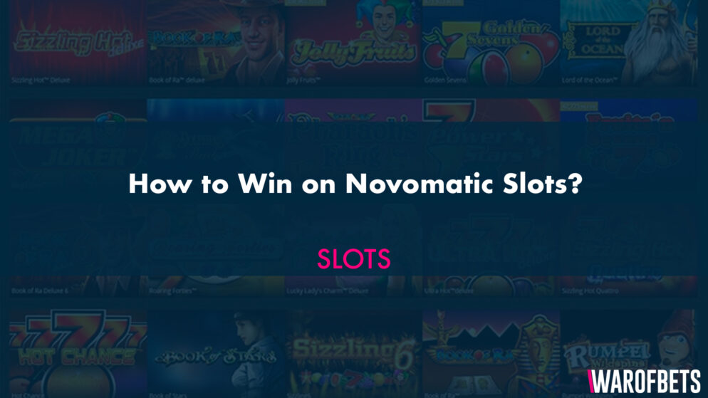 How to Win on Novomatic Slots?