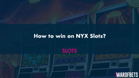 How to win on NYX Slots?