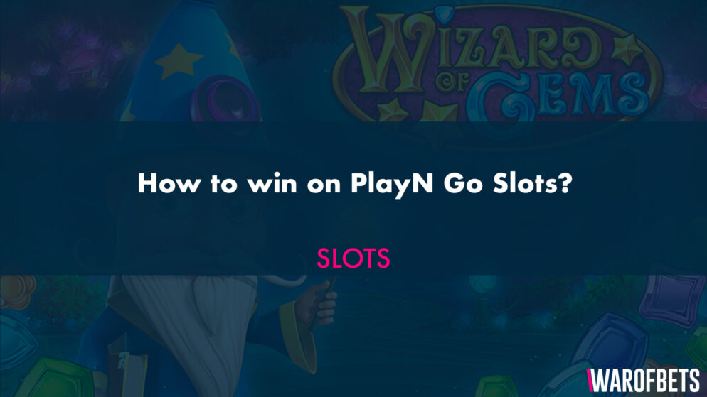 How to win on PlayN Go Slots?