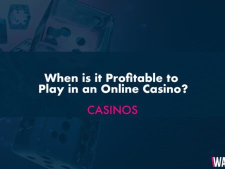 When is it Profitable to Play in an Online Casino?