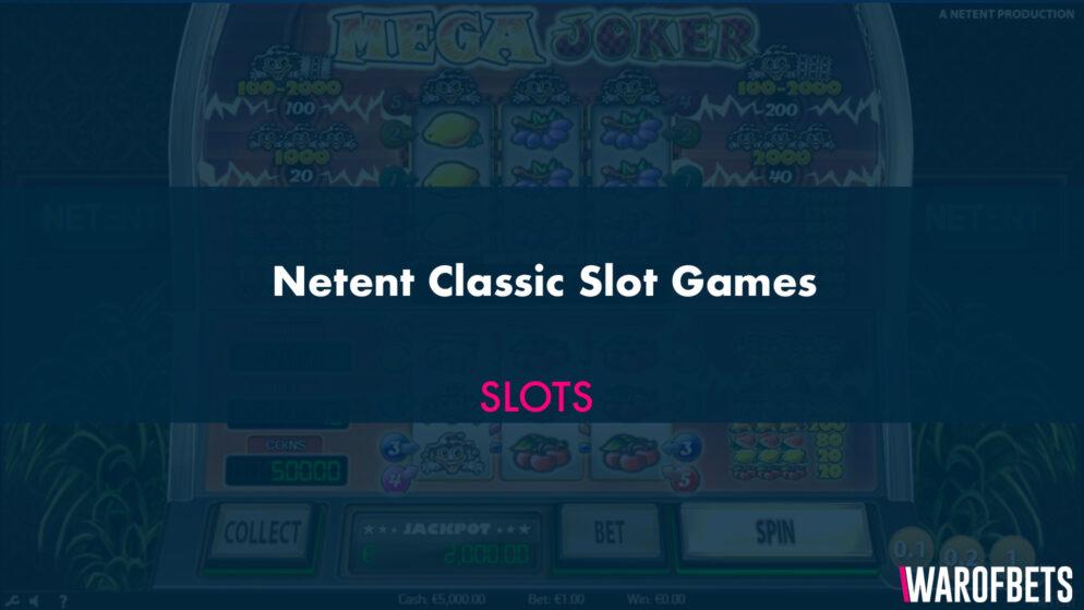 Netent Classic Slot Games