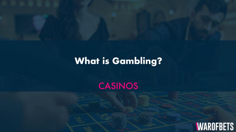 What is Gambling?