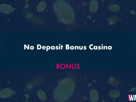 No Deposit Bonus Casino – No Deposit Bonus List