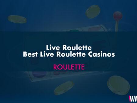 Live Roulette – Best Live Roulette Casinos