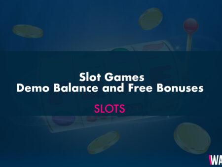 Slot Games – Demo Balance and Free Bonuses